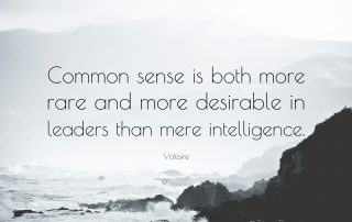 Voltaire Quote Common sense is both more rare and more desirable